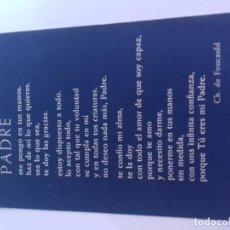 Postales: PADRE-CH DE FOUCAULD-ESTAMPA RELIGIOSA ORACION. Lote 86667872