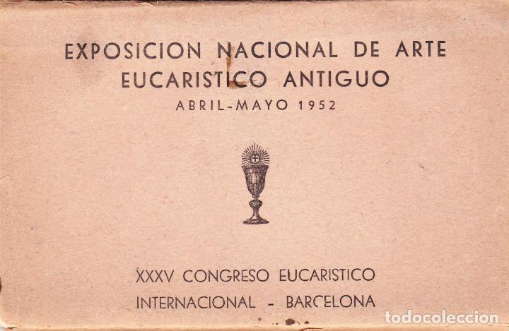 EXPOSICIÓN NAC.DE ARTE EUCARÍSTICO ANTIGUO. 1952 (Postales - Postales Temáticas - Religiosas y Recordatorios)