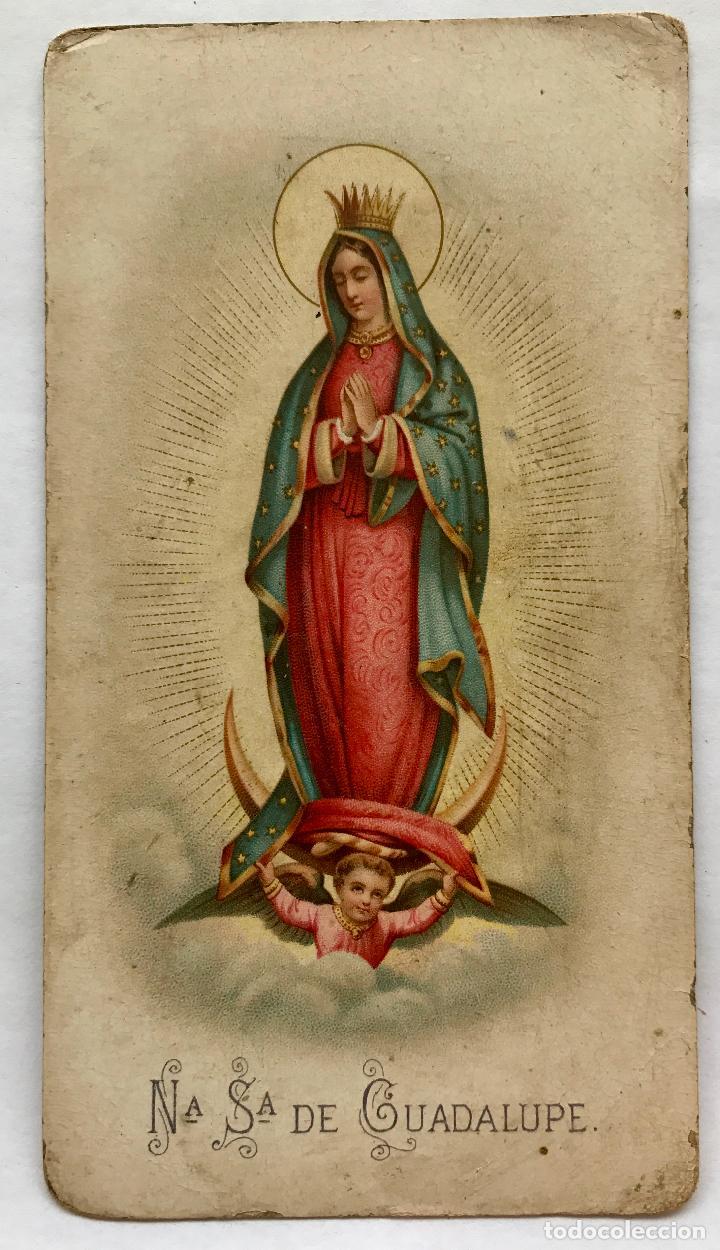 POSTAL DE NUESTRA SEÑORA DE GUADALUPE (Postales - Postales Temáticas - Religiosas y Recordatorios)
