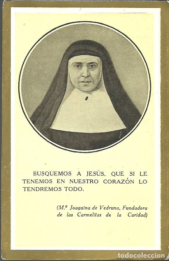ESTAMPA JOAQUINA DE VEDRUNA, FUNDADORA DE LAS CARMELITAS DE LA CARIDAD. (Postales - Religiosas y Recordatorios)