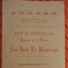 Postales: RECUERDO BENDICION BANDERA.FABRICA TEXTIL SAN JOSE EL MAYORAZGO.ANTONIO QUIJANO.PUEBLA.MEXICO.1909. Lote 98815971
