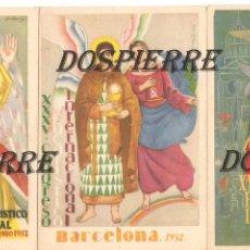 Postales: POSTALES, LOTE DE TRES, XXXV CONGRESO EUCARISTICO INTERNACIONAL, BARCELONA, 1952, SIN CIRCULAR. Lote 99169459