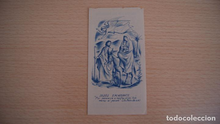 ESTAMPA ESTAMPITA JESÚS EMIGRANTE (Postales - Postales Temáticas - Religiosas y Recordatorios)