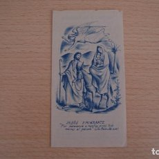 Postales: ESTAMPA ESTAMPITA JESÚS EMIGRANTE. Lote 100455395