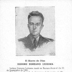 Postales: EL SIERVO DE DIOS- ISIDORO ZORZANO LEDESMA - . Lote 100690699