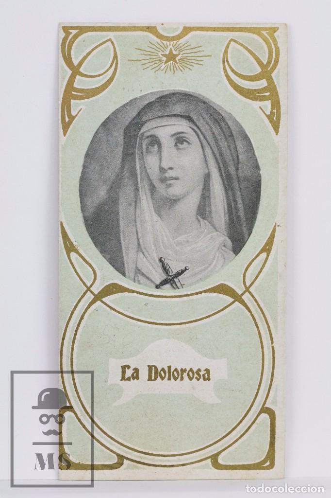 ANTIGUA ESTAMPA RELIGIOSA MODERNISTA - LITOGRAFIADA - LA DOLOROSA - PRINCIPIOS SIGLO XX (Postales - Postales Temáticas - Religiosas y Recordatorios)
