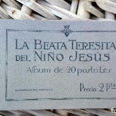 Postales: LA BEATA TERESITA DEL NIÑO DE JESUS. ALBUM DE 20 POSTALES. . Lote 102689687