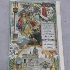 Postales: POSTAL RECORDATORIO XVI CENTENARIO TRIUNFO JULIANA Y SEMPRONIANA ORACIÓN HIMNO CATALÁN MATARÓ 1904. Lote 105790287
