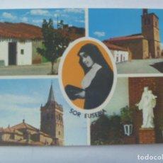 Postales: POSTAL SOR EUSEBIA: CASA NATAL EN CANTALPINO, SALAMANCA Y SU PARROQUIA, VALVERDE DEL CAMINO, HUELVA. Lote 151669326