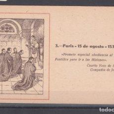 Postales: ,,,POSTAL COLECCIÓN 3 PARIS 15 DE AGOSTO 1534, CUARTO VOTO DE LA COMPAÑIA DE JESUS, +. Lote 110129843