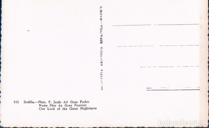 Postales: POSTAL ANTIGUA NTRO P JESUS DEL GRAN PODER - SEVILLA - SEMANA SANTA - 111 HELOITIPIA - Foto 2 - 178925953