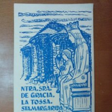 Postales: NTRA SRA DE GRACIA LA TOSSA STA MARGARIDA DE MONTBUI 1954 9,5 X 16,5 CM (APROX). Lote 111239123