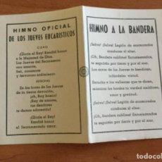 Postales: HIMNO A LA BANDERA. HIMNO OFICIAL DE LOS JUEVES EUCARISTICOS. Lote 112777295