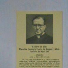 Postales: ORACION PARA LA DEVOCION PRIVADA MONSEÑOR JOSE MARIA ESCRIVA DE BALAGUER Y ALBAS. TDKP1 . Lote 114000331