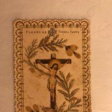 Postales: ESTAMPA RELIGIOSA. FLORES DE TIERRA SANTA (H.1930?). Lote 117474020