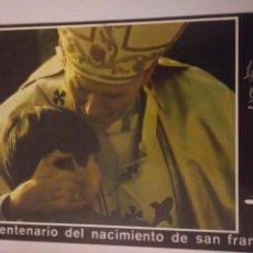 Postales: ANTIGUA POSTAL VIII CENTENARIO NACIMIENTO SAN FRANCISCO.EL PAPA JUAN PABLO Y LOS NIÑOS 1982. Lote 117482827