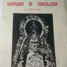 Postales: SOLEMNE TRIDUO Y BESAMANO NSTRA.SEÑORA CONSOLACION CORONADA 1980. Lote 117539904