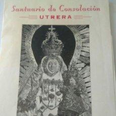 Postales: SOLEMNE TRIDUO Y BESAMANO NSTRA.SEÑORA CONSOLACION CORONADA 1981. Lote 117540043