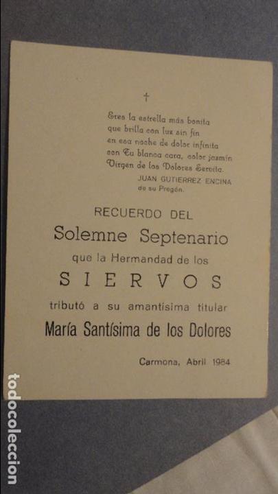 Postales: RECUERDO SOLEMNE SEPTENARIO.HERMANDAD SIERVOS.VIRGEN DE LOS DOLORES.CARMONA.SEVILLA 1984 - Foto 2 - 118109335