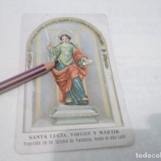 Postales: ANTIGUO RECORDATORIO SANTA LUCÍA VIRGEN Y MÁRTIR.VENERADA EN SU IGLESIA DE VALENCIA DESDE AÑO 1400. Lote 118837575