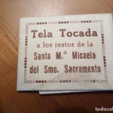 Postales: RELIQUIA DE SANTA MICAELA. Lote 121037539