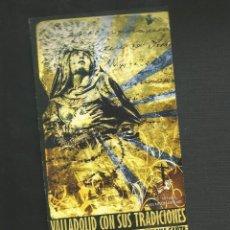 Postales: DIPTICO - SEMANA SANTA - VALLADOLID CON SUS TRADICIONES 2009. Lote 130885916