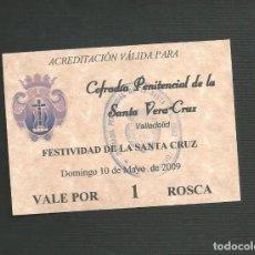 Postales: RECORDATORIO RELIGIOSO - SEMANA SANTA VALLADOLID - COFRADIA DE LA VERA CRUZ 2009. Lote 130891064