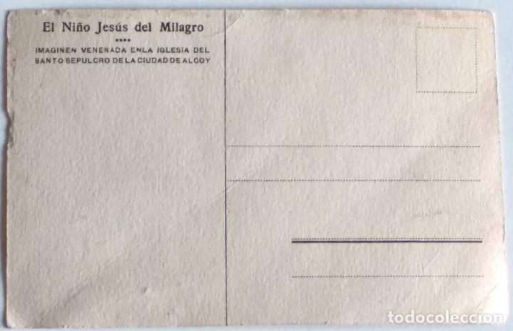 Postales: ALCOY (ALICANTE) - EL NIÑO JESÚS DEL MILAGRO, IMAGEN VENERADA EN LA IGLESIA DEL SANTO SEPULCRO - Foto 2 - 135937166