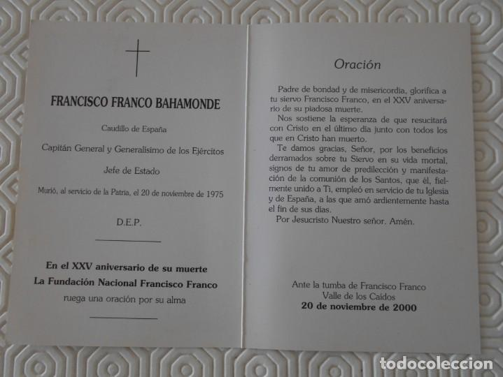 Postales: FRANCISCO FRANCO BAHAMONDE. EN EL XXV ANIVERSARIO DE SU MUERTE LA FUNDACION NACIONAL FRANCISCO FRANC - Foto 2 - 140469146