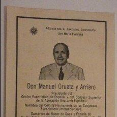 Postales: RECUERDO FUNERAL.D.MANUEL ORUETA Y ARRIERO.PRESIDENTE CENTRO EUCARISTICO.MADRID 1944. Lote 140560902
