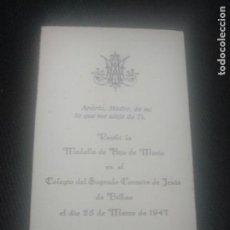 Postales: RECORDATORIO HIJAS DE MARÍA. COLEGIO SAGRADO CORAZÓN BILBAO 1947. Lote 140662486