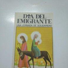 Postales: RECORDATORIO SUPLICA A LA VIRGEN. DIA EL EMIGRANTE UNA JORNADA DE SOLIDARIDAD. TDKP13. Lote 141848622