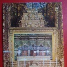 Postales: POSTAL PORTUGAL COIMBRA ALTAR MAYOR CON EL TÚMULO DE PLATA Y EL CUERPO DE LA R SANTA ISABEL. Lote 143540156