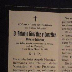 Postales: RECUERDO FUNERAL.D.ANTONIO GONZALEZ Y GONZALEZ.OFICIAL DE TELEGRAFOS.ALMENDRALEJO.BADAJOZ 1933. Lote 147570554
