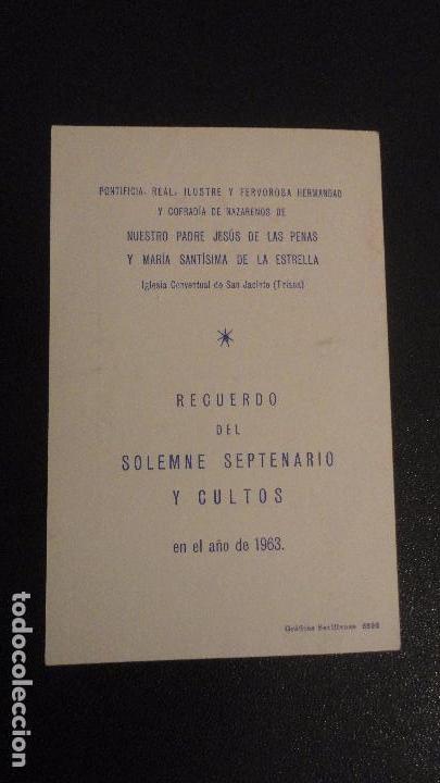 Postales: RECUERDO SOLEMNE SEPTENRIO.VIRGEN DE LA ESTRELLA.SAN JACINTO.TRIANA SEVILLA 1963 - Foto 2 - 149215470