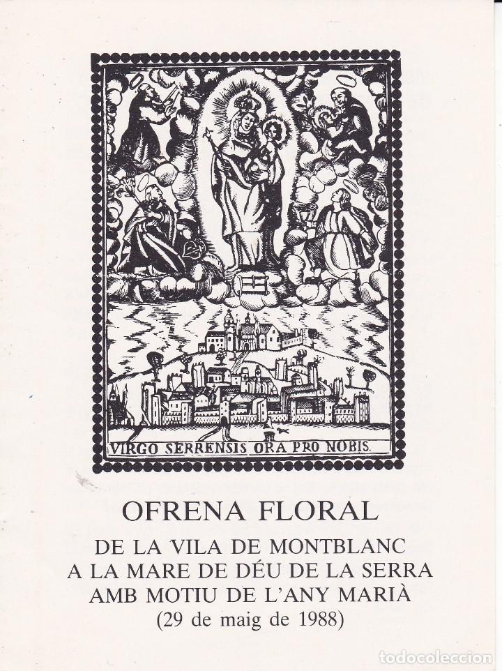 OFRENA FLORAL VILA DE MONTBLANC MARE DE DEU DE LA SERRA TARRAGONA 1988 (Postales - Postales Temáticas - Religiosas y Recordatorios)