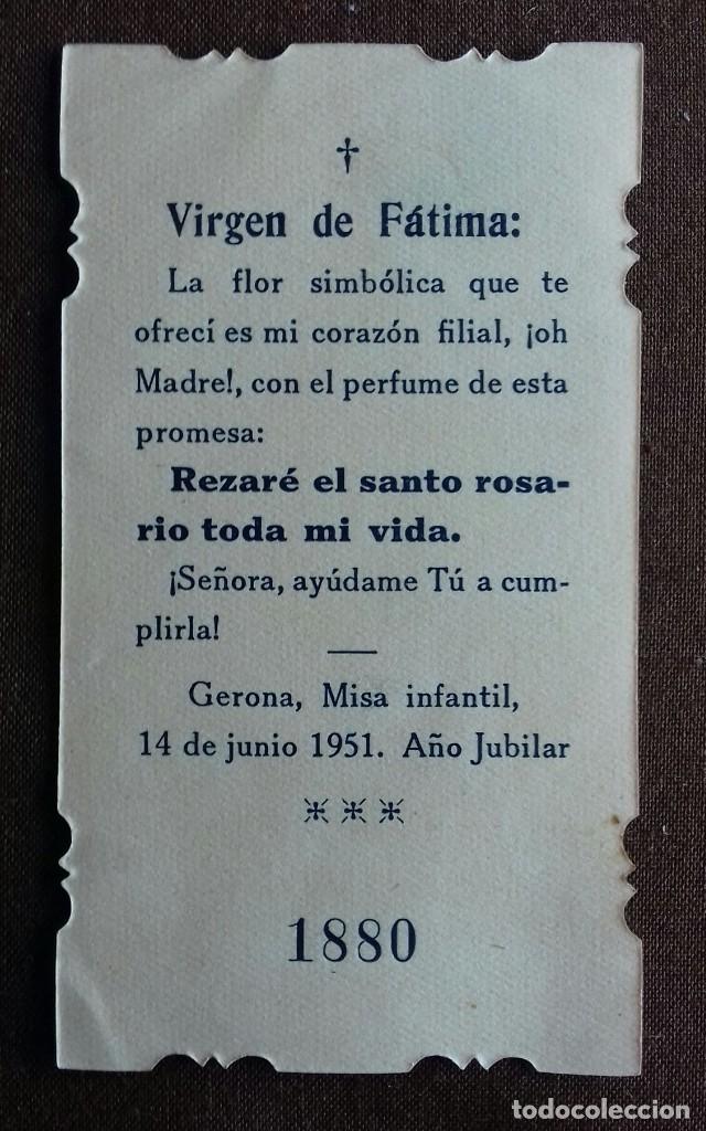 Postales: Estampa/estampita. Nuestra Sra. De Fatima. Gerona. 1951. Año Jubilar. - Foto 2 - 149856294