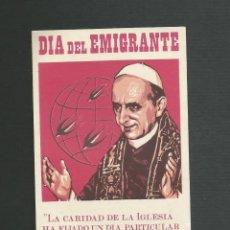 Postales: RECORDATORIO RELIGIOSO - DIA DEL EMIGRANTE. Lote 152561118