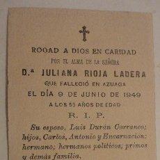 Postales: RECUERDO FUNERAL.Dª JULIANA RIOJA LADERA.AZUAGA BADAJOZ 1949. Lote 152561682