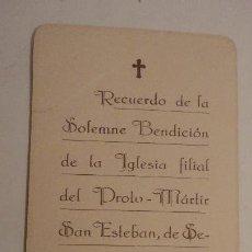 Postales: RECUERDO SOLEMNE BENDICION IGLESIA PROTO-MARTIR SAN ESTEBAN DESPUES RESTAURACION.SEVILLA 1928. Lote 152561878