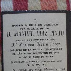 Postales: RECUERDO FUNERAL D.MANUEL DIAZ PINTO PALMA DEL CONDADO HUELVA 1956. Lote 154204938