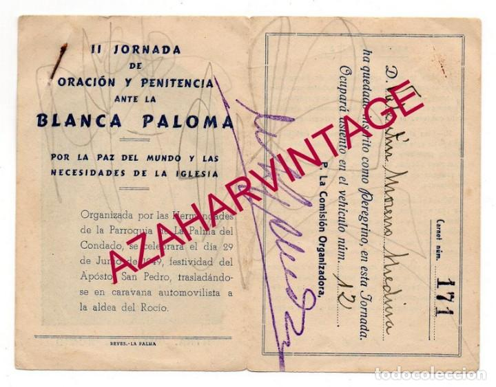 Postales: EL ROCIO,1949, RECUERDO PEREGRINACION LA PALMA DEL CONDADO, MUY RARA - Foto 2 - 155818358