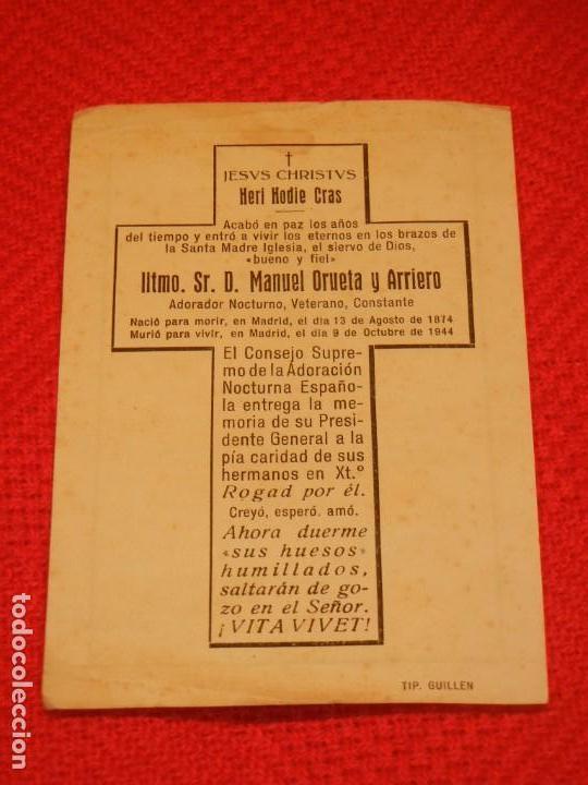 Postales: RECORDATORIO MANUEL ORUETA Y ARRIERO, PRESIDENTE ADORACION NOCTURNA ESPAÑOLA 1944 - Foto 2 - 158687570