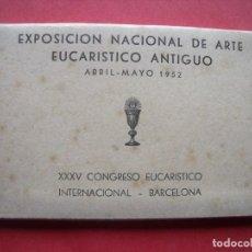 Postales: EXPOSICION NACIONAL DE ARTE EUCARISTICO ANTIGUO.-ALBA.-BLOC DE 10 POSTALES.-OVIEDO.-DAROCA.-CUENCA.. Lote 160572526