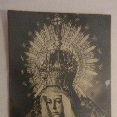 Postales: ANTIGUA ESTAMPA RELIGIOSA.VIRGEN MACARENA.DIOS TE SALVE.EULOGIO HERAS.SEVILLA. Lote 162122686