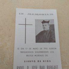 Postales: ESTAMPA RELIGIOSA IN MEMORIAM REVERENDO JOSÉ BAU BURGUET - MASSARROCHOS - VALENCIA - IMPRENTA NACHER. Lote 163800212