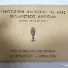 Postales: BLOCK 10 POSTALES. EXPOSICION NACIONAL DE ARTE EUCARISTICO ANTIGUO. BARCELONA. VER POSTALES. Lote 164093486