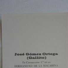 Postales: RECUERDO FUNERAL JOSE GOMEZ ORTEGA GALLITO.HERMANDAD MACARENA.SEVILLA 1920-1970. Lote 165677522