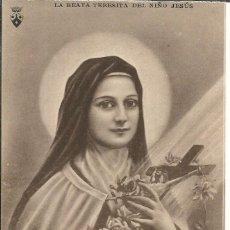 Postales: POSTAL *LA BEATA TERESITA DEL NIÑO JESÚS*. Lote 168234528