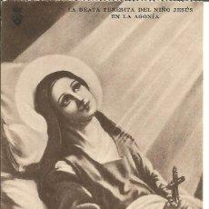Postales: POSTAL *LA BEATA TERESITA DEL NIÑO JESÚS EN LA AGONIA*. Lote 168234564